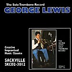 George Lewis The Solo Trombone Record