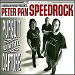 Peter Pan Speedrock Pursuit Until Capture