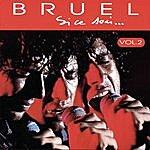 Patrick Bruel Si Ce Soir... Vol.2 (Live)