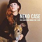 Neko Case Fox Confessor Brings The Flood (Reissue)
