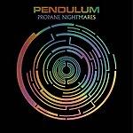 Pendulum Propane Nightmares (3-Track Maxi-Single)