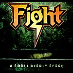 Fight A Small Deadly Space (Remastered)