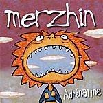 Merzhin Adrenaline