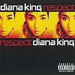 Diana King Respect (Parental Advisory)