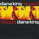 Diana King Respect (Edited)