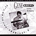 Gene Krupa & His Orchestra It's Up To You: 1946, Vol.2