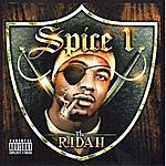 Spice 1 The Ridah (Bonus Tracks) (Parental Advisory)