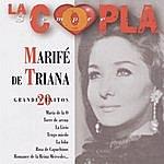 Marife De Triana La Copla, Siempre