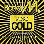 Boney M More Gold: 20 Super Hits, Vol.2