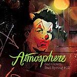 Atmosphere Sad Clown, Bad Spring #12