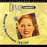 Dinah Shore Dinah's Showtime: '44-'47