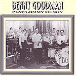 Benny Goodman Benny Goodman Plays Jimmy Mundy