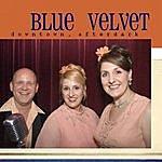 Blue Velvet Downtown, Afterdark