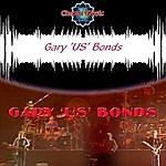 Gary U.S. Bonds Gary U.S. Bonds