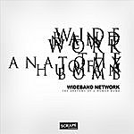 Wideband Network The Anatomy Of A Human Bomb (2-Track Single)