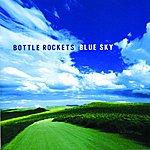 The Bottle Rockets Blue Sky