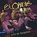 Blondie Live By Request: Live In New York City, 2004
