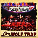 The Doobie Brothers Live At Wolf Trap