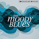The Moody Blues Playlist Plus: The Moody Blues