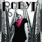 Robyn Robyn (Edited) (Bonus Tracks)