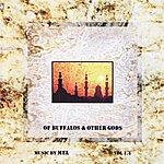 Mel Of Buffalos & Other Gods