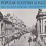 Ewan MacColl Popular Scottish Songs