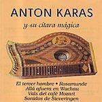 Anton Karas Anton Karas Y Su Cítara Mágica