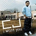 CJ I Want You (Single)