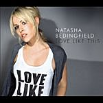 Natasha Bedingfield Love Like This/Stepping Stone