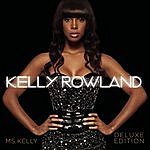 Kelly Rowland Ms. Kelly (Deluxe Edition)