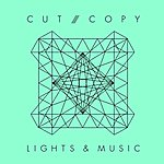 Cut Copy Lights & Music (3-Track Maxi-Single)