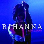Rihanna Take A Bow (Single)