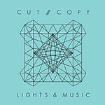 Cut Copy Lights & Music (2-Track Single)