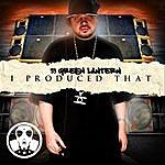 DJ Green Lantern I Produced That