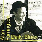 Alan Farrington Daily Blues