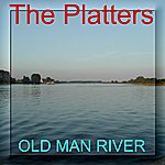 The Platters Old Man River