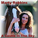Marty Robbins A Castle In The Sky