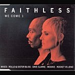 Faithless We Come 1 (5-Track Remix Maxi-Single)