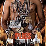 Plies Who Hotter Than Me (Single)