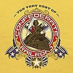Confederate Railroad The Very Best Of Confederate Railroad (Remastered)