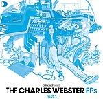 Charles Webster Defected Presents The Charles Webster EPs: Part 3