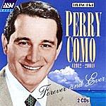 Perry Como Forever & Ever