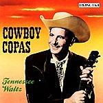 Cowboy Copas Tennessee Waltz