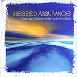 Phillip Keveren Blessed Assurance