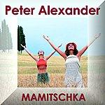Peter Alexander Mamitschka: Original Soundtrack