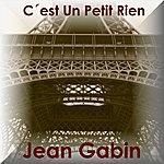 Jean Gabin C'est Un Petit Rien