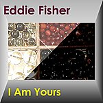 Eddie Fisher I'm Yours