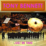 Tony Bennett Just In Time