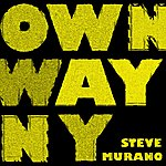 Steve Murano Own Way 08 (3-Track Remix Maxi-Single)