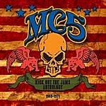 MC5 Kick Out The Jams Anthology: 1965-1971